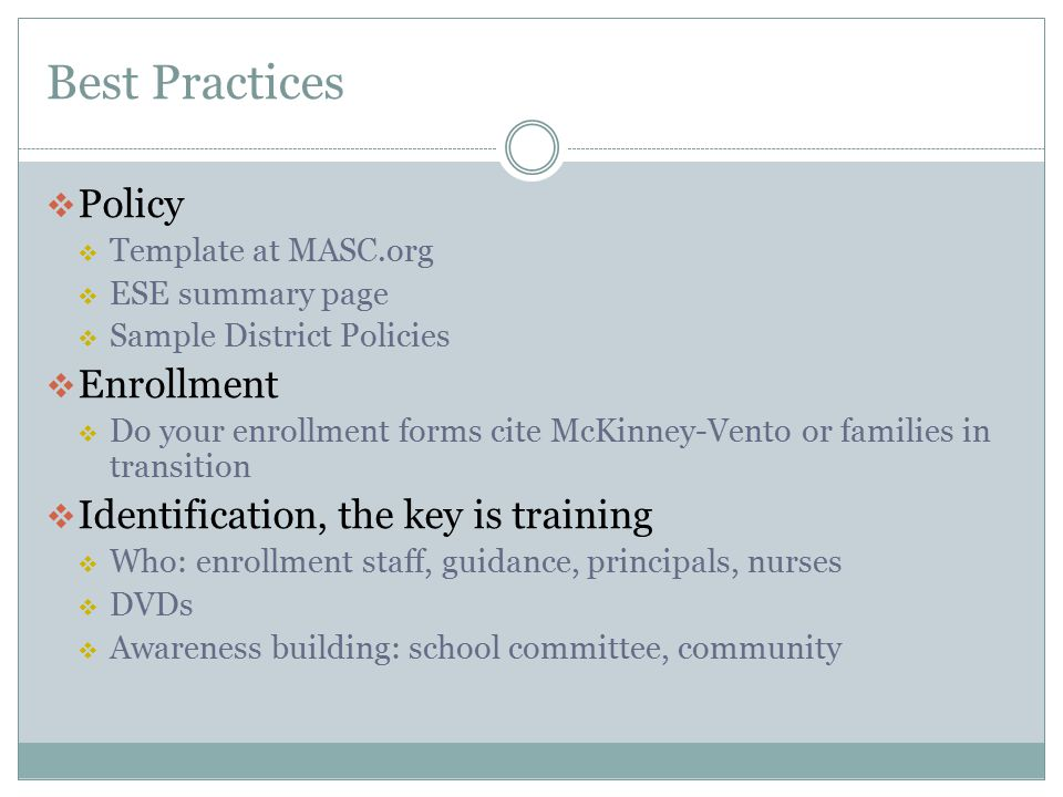 Best Practices Policy Enrollment Identification, the key is training