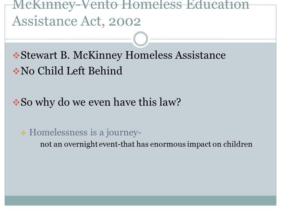 McKinney-Vento Homeless Education Assistance Act, 2002