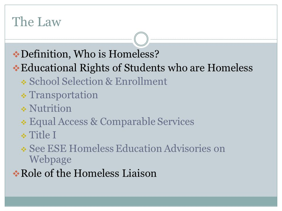 The Law Definition, Who is Homeless
