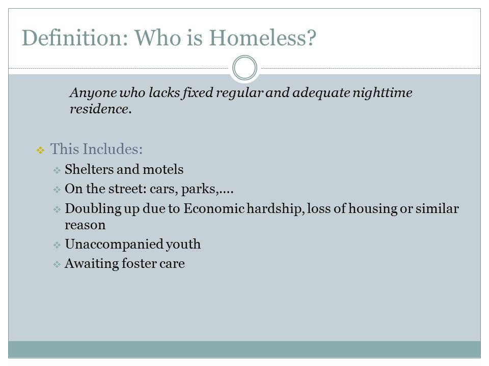 Definition: Who is Homeless
