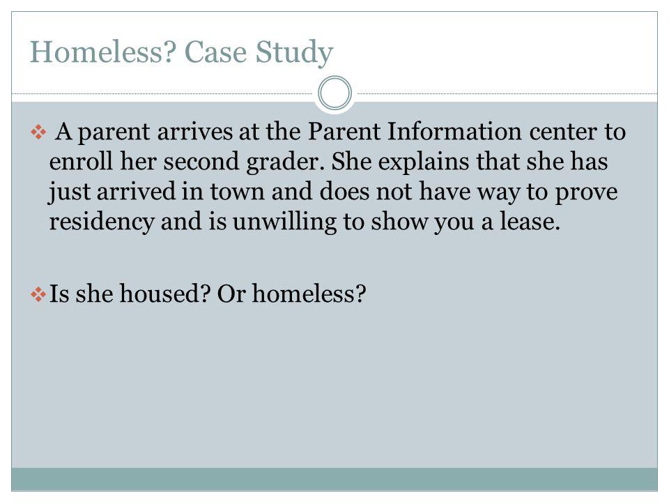Homeless Case Study