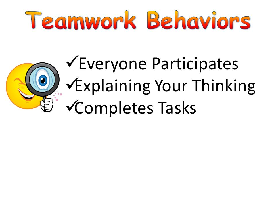 Teamwork Behaviors Everyone Participates Explaining Your Thinking