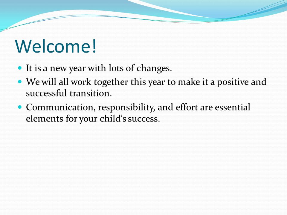 Welcome! It is a new year with lots of changes.