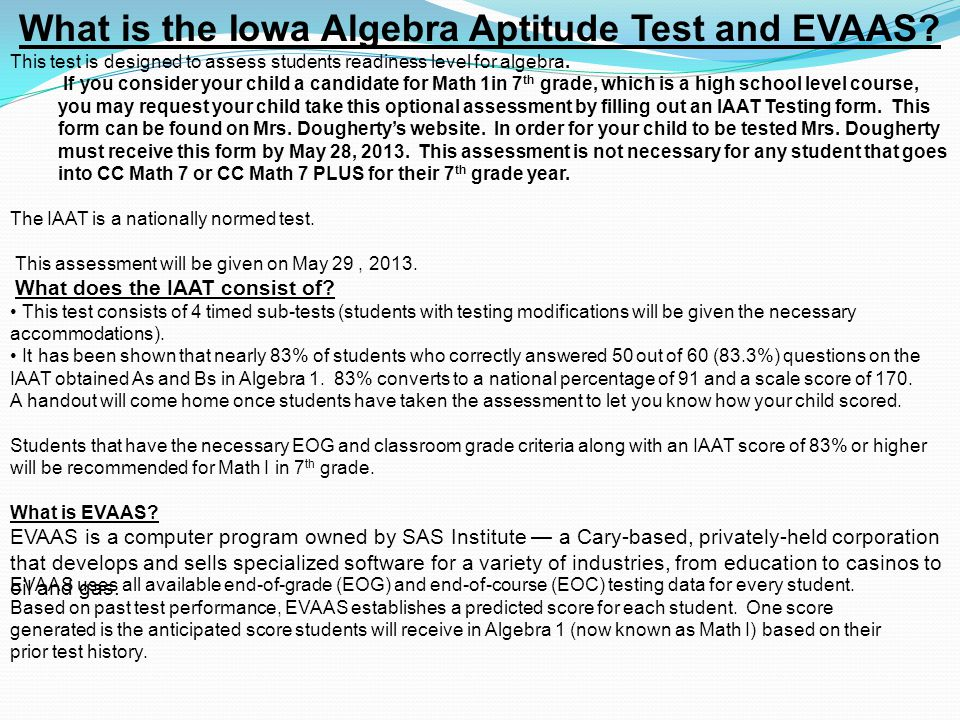 What is the Iowa Algebra Aptitude Test and EVAAS