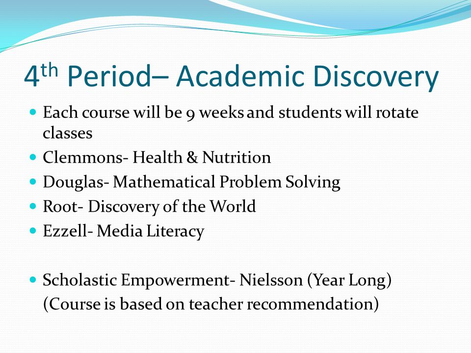 4th Period– Academic Discovery