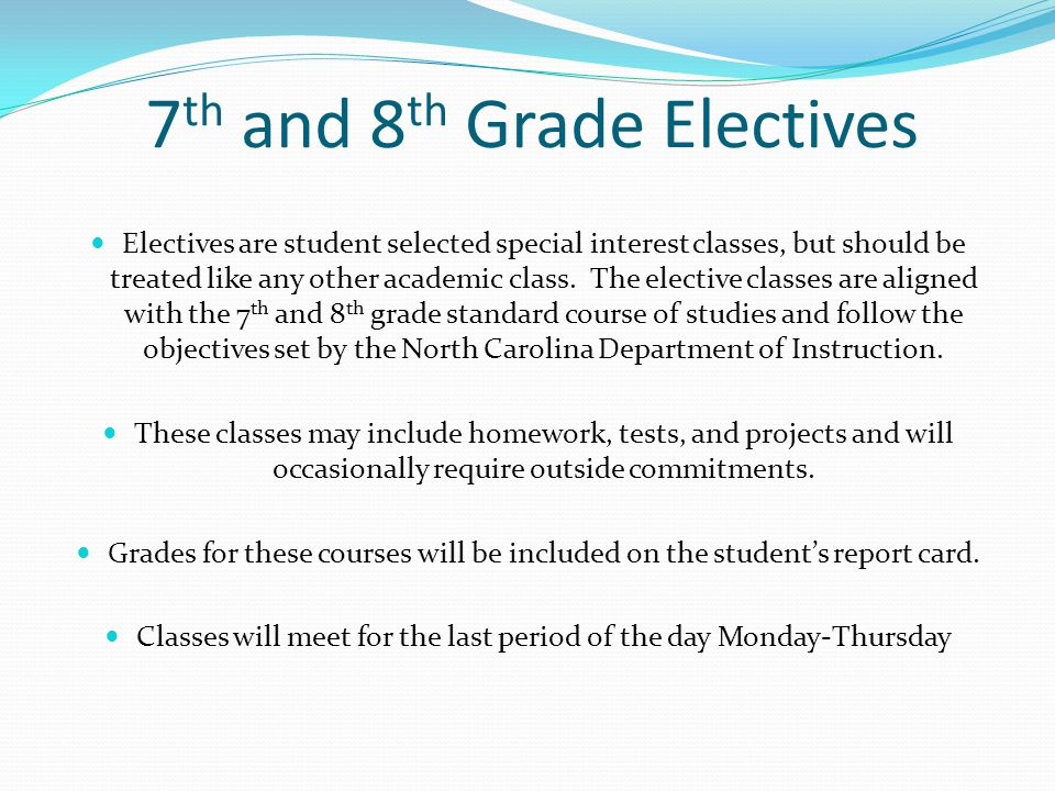7th and 8th Grade Electives