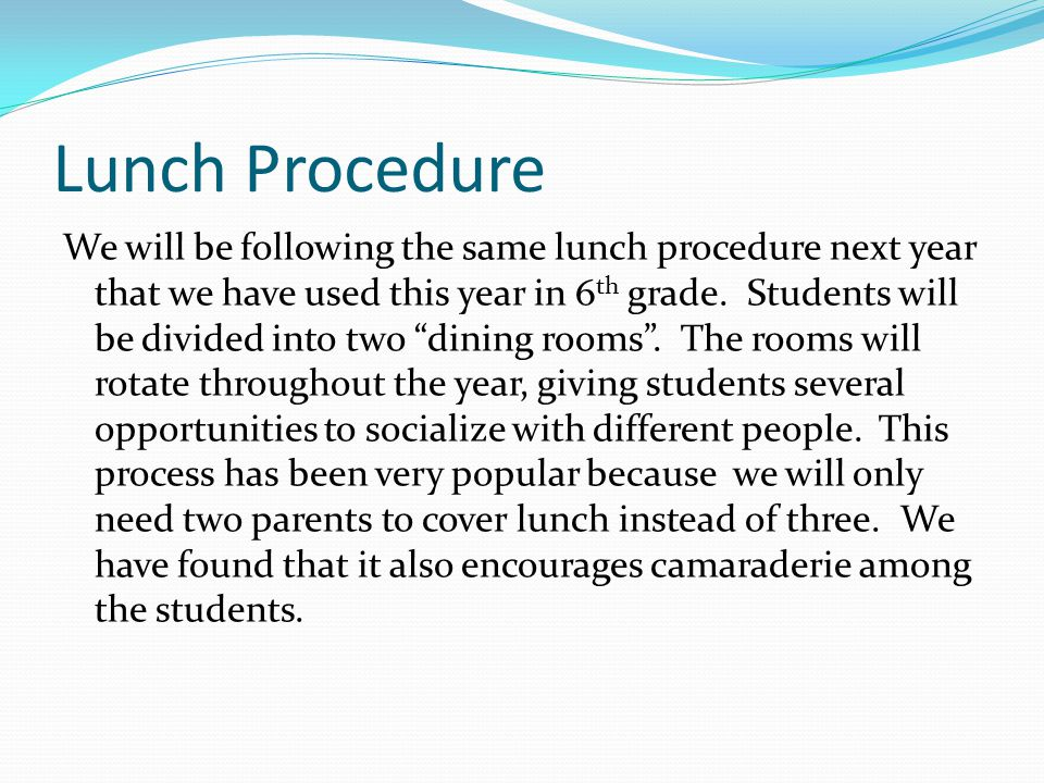 Lunch Procedure