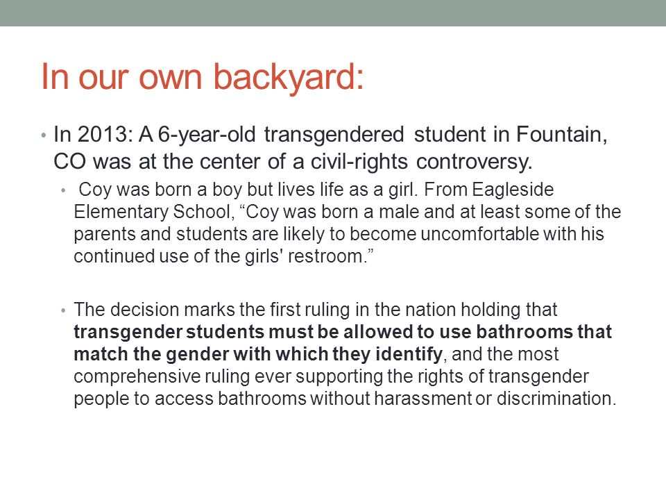 In our own backyard: In 2013: A 6-year-old transgendered student in Fountain, CO was at the center of a civil-rights controversy.