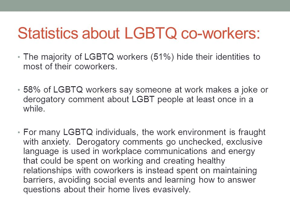 Statistics about LGBTQ co-workers: