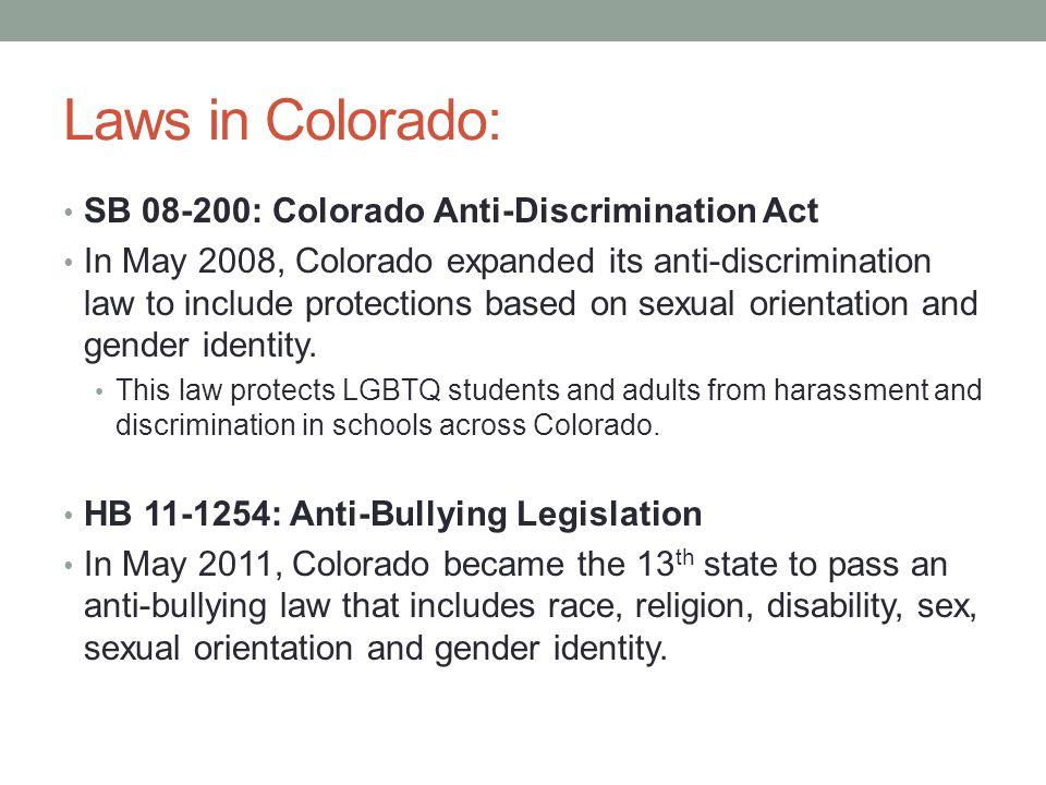 Laws in Colorado: SB 08-200: Colorado Anti-Discrimination Act