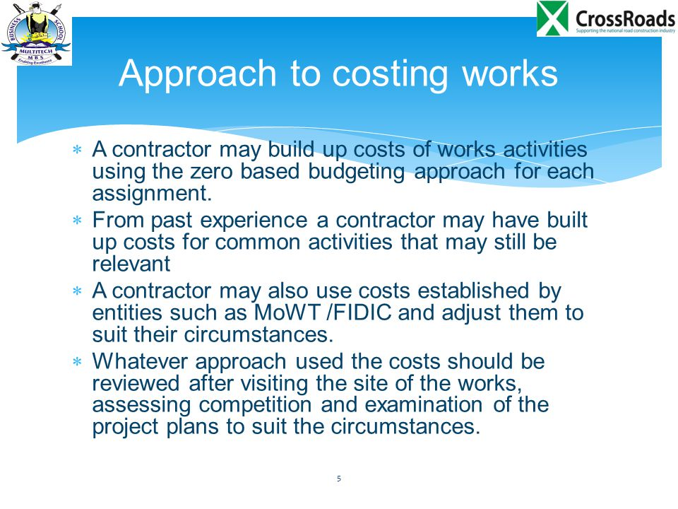 Approach to costing works