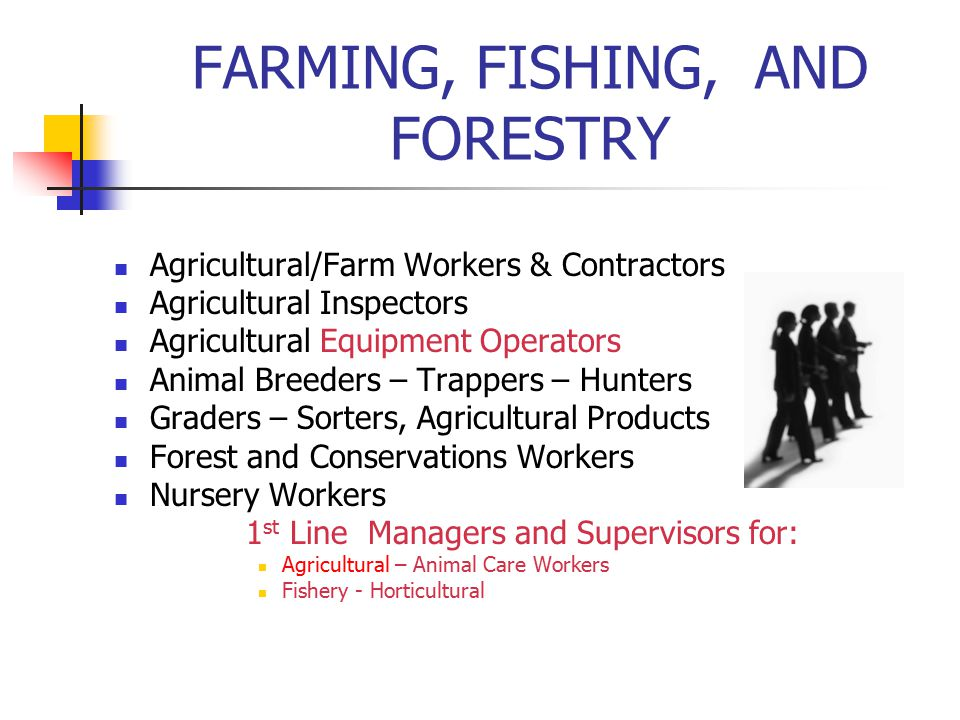 FARMING, FISHING, AND FORESTRY