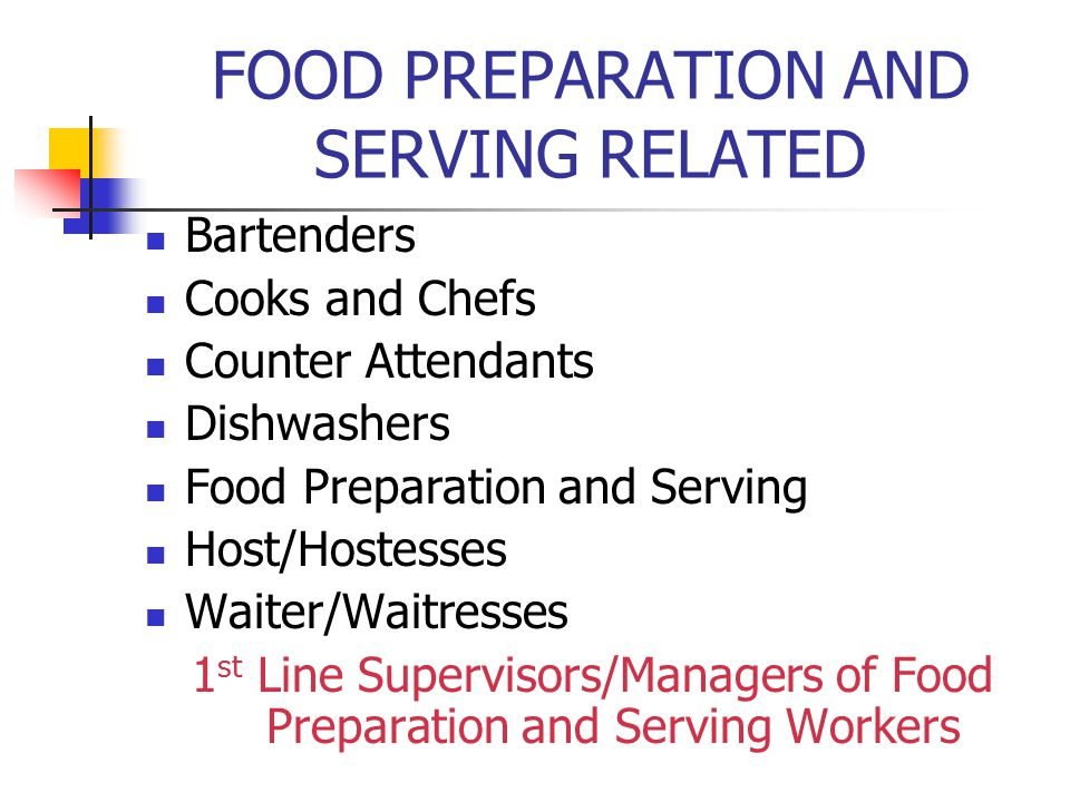 FOOD PREPARATION AND SERVING RELATED