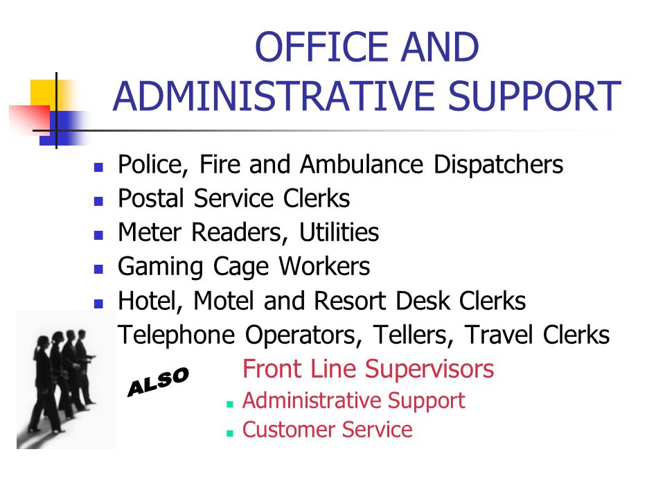 OFFICE AND ADMINISTRATIVE SUPPORT