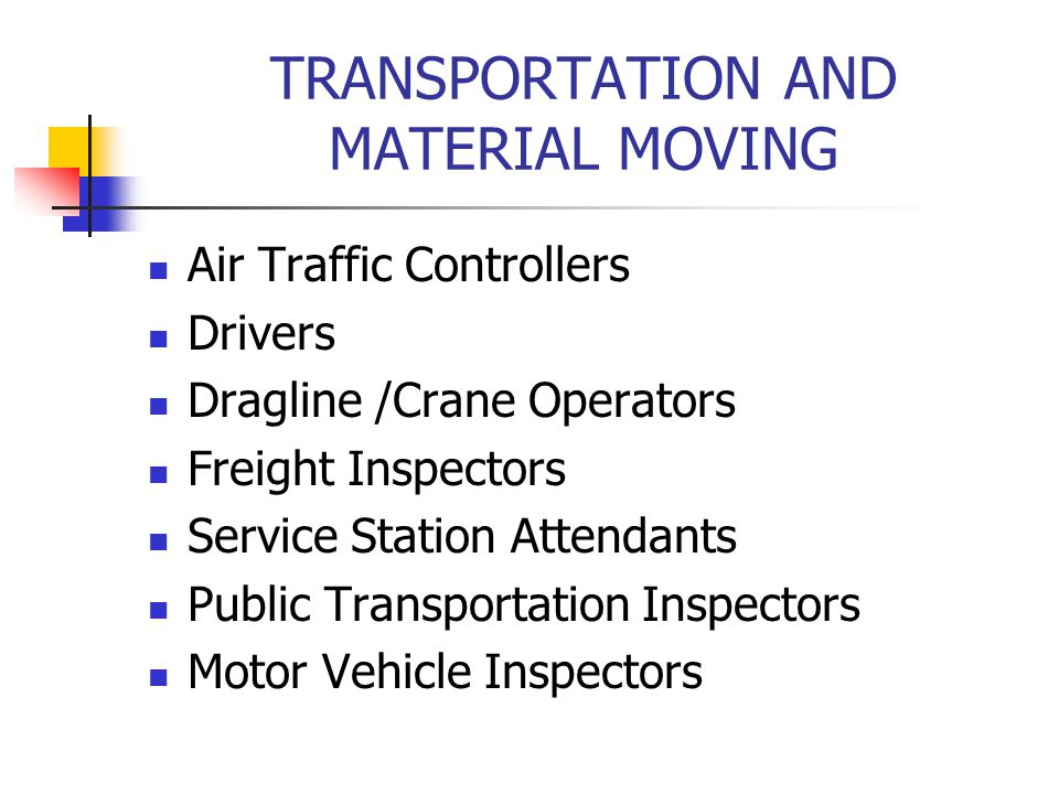TRANSPORTATION AND MATERIAL MOVING