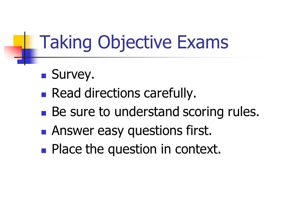 Taking Objective Exams