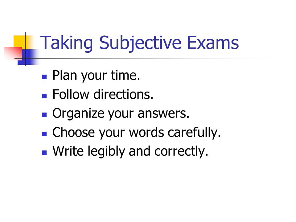 Taking Subjective Exams