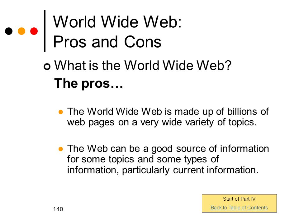 World Wide Web: Pros and Cons