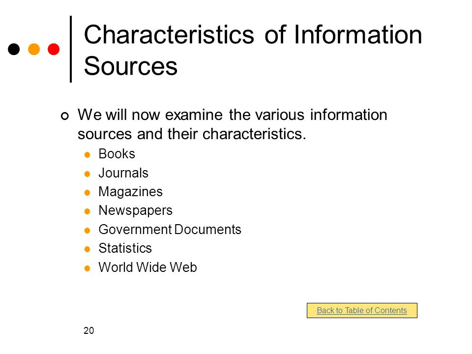 Characteristics of Information Sources
