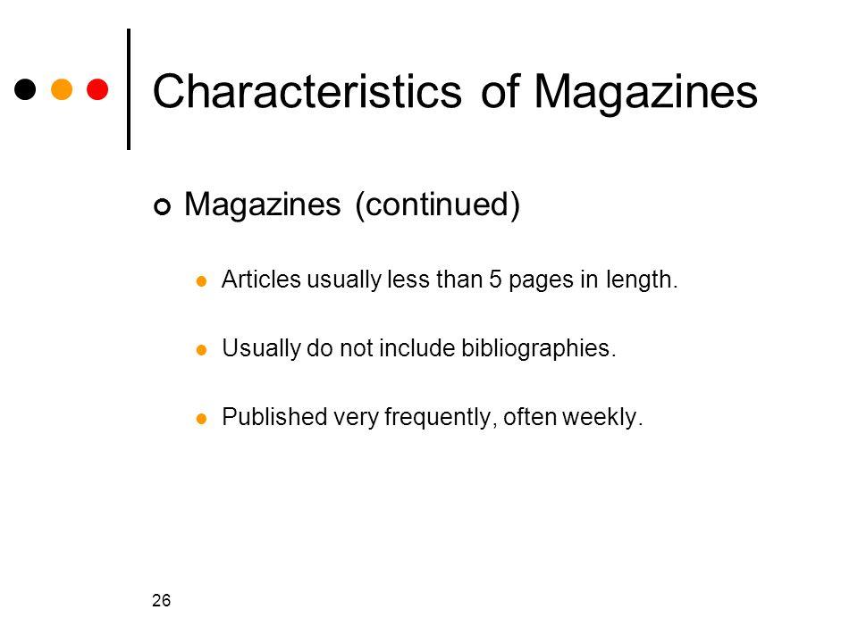 Characteristics of Magazines