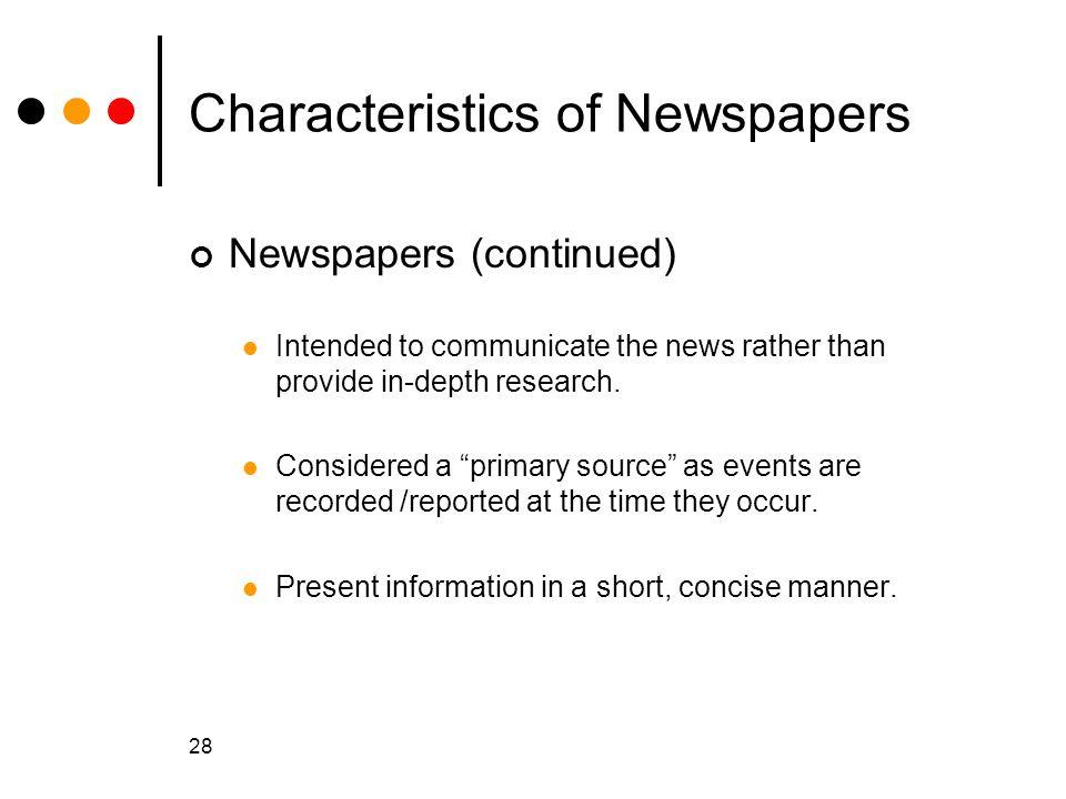 Characteristics of Newspapers