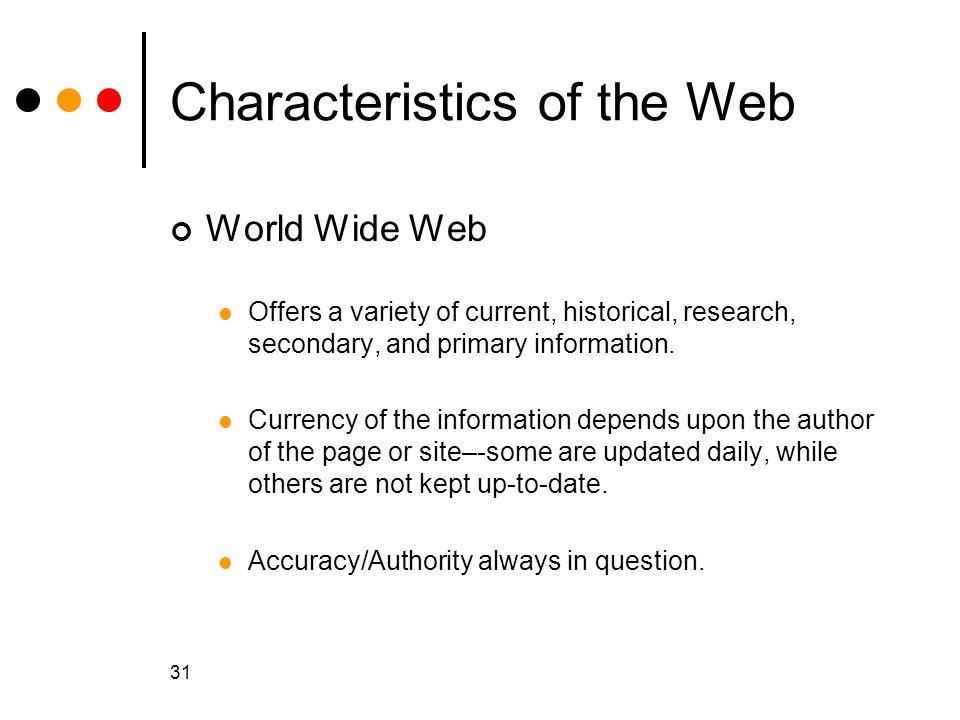 Characteristics of the Web
