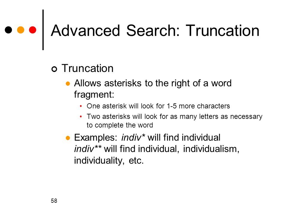 Advanced Search: Truncation