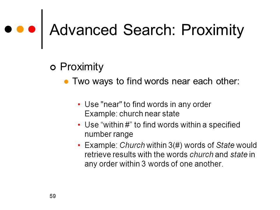 Advanced Search: Proximity