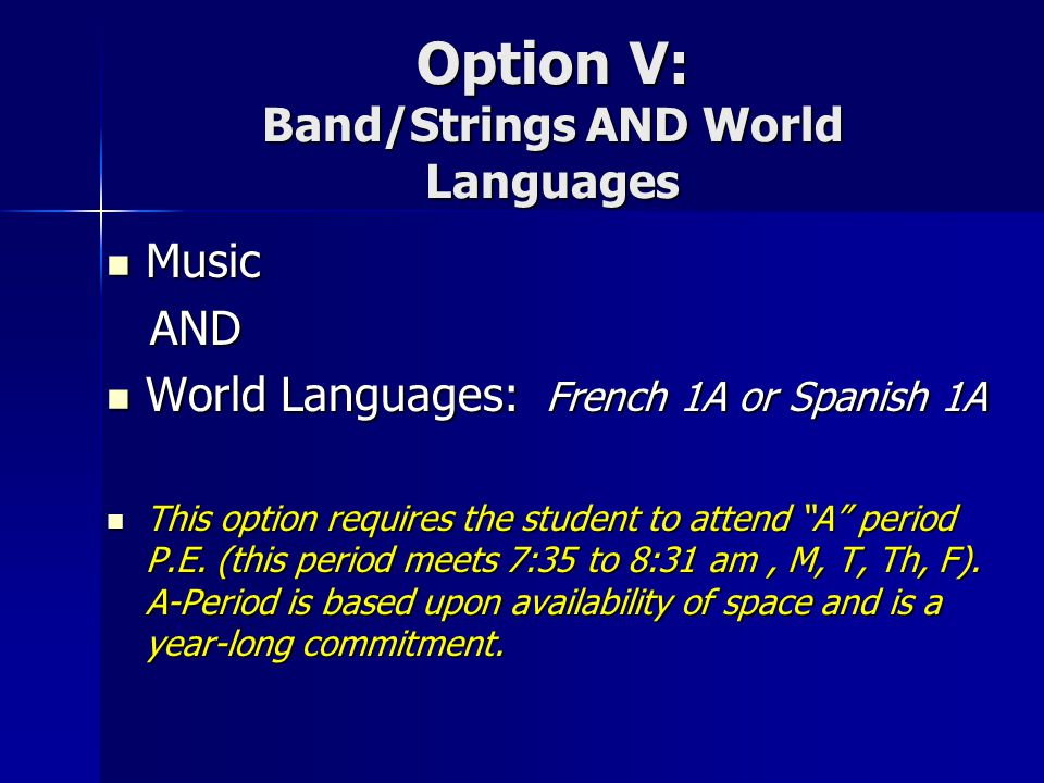 Option V: Band/Strings AND World Languages