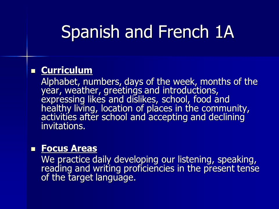 Spanish and French 1A Curriculum