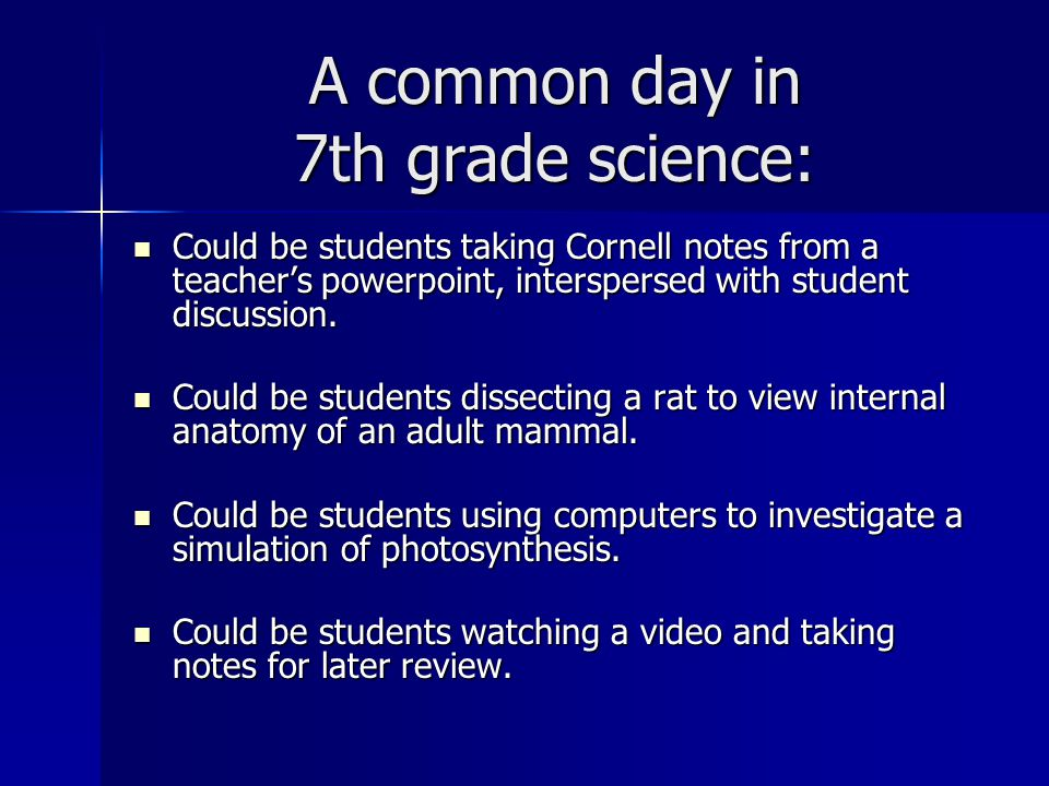 A common day in 7th grade science: