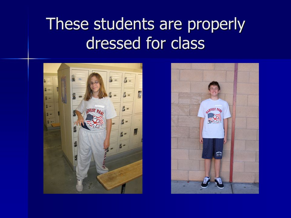 These students are properly dressed for class