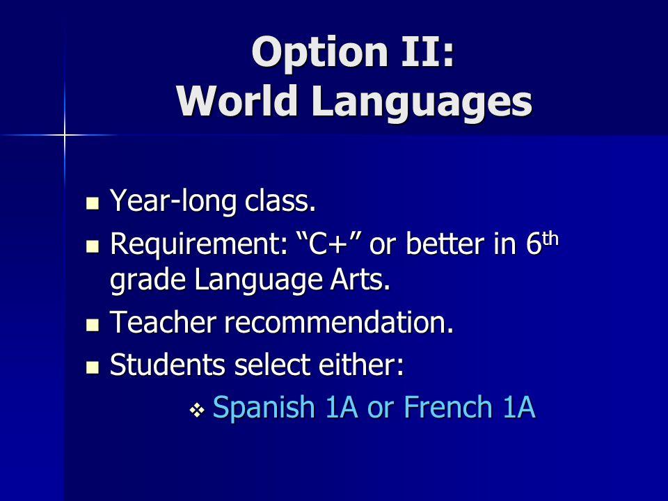 Option II: World Languages