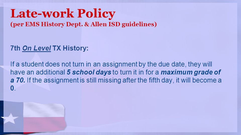 Late-work Policy 7th Pre-AP TX History: