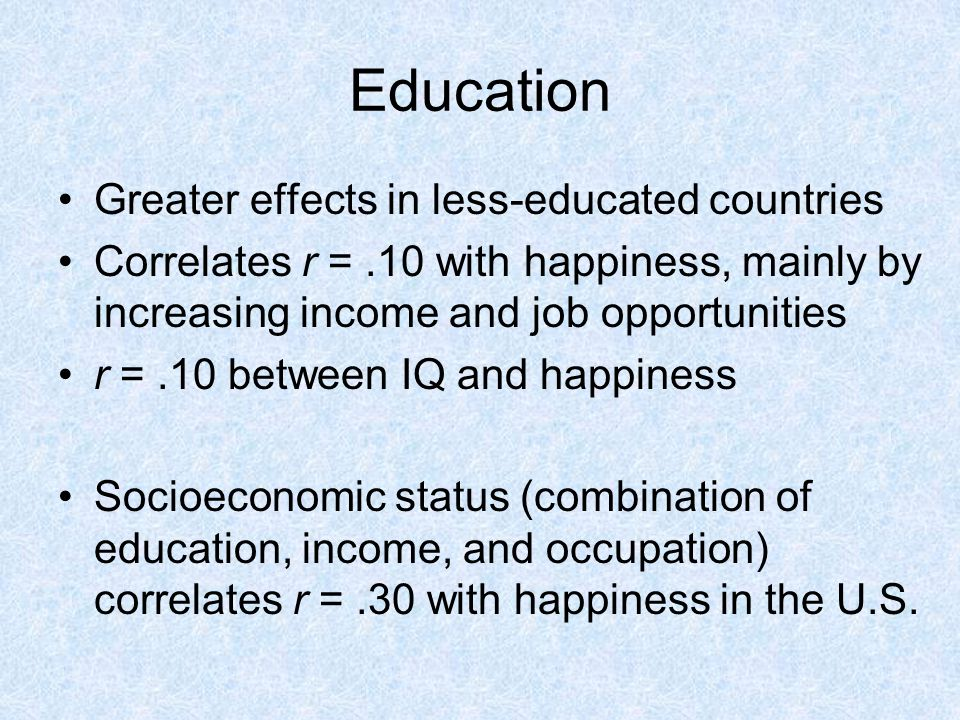Education Greater effects in less-educated countries