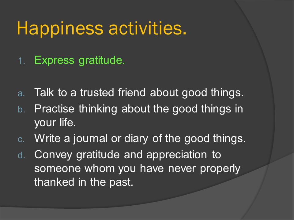 Happiness activities. Express gratitude.