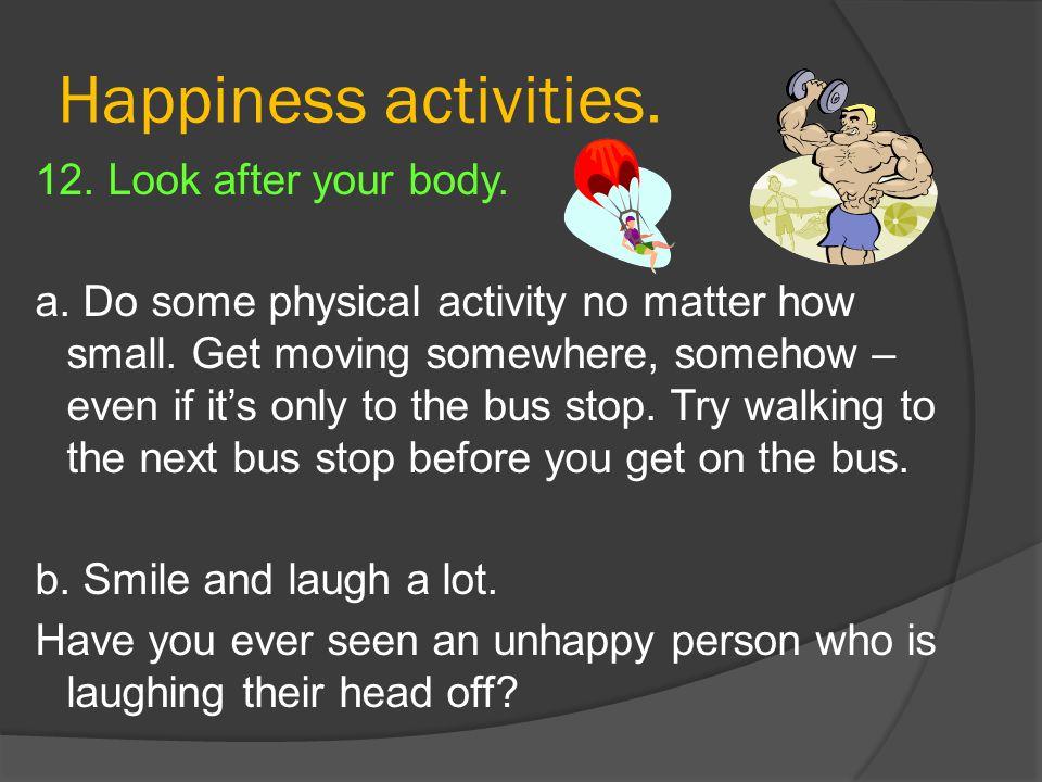 Happiness activities.