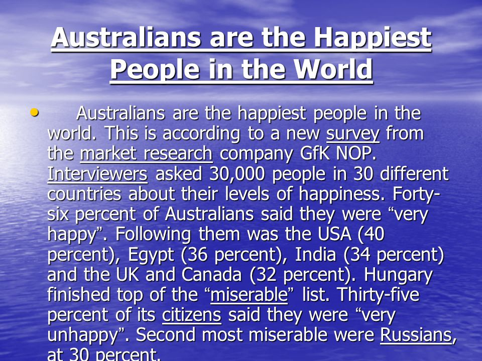 Australians are the Happiest People in the World