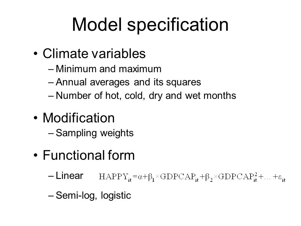 Model specification Climate variables Modification Functional form