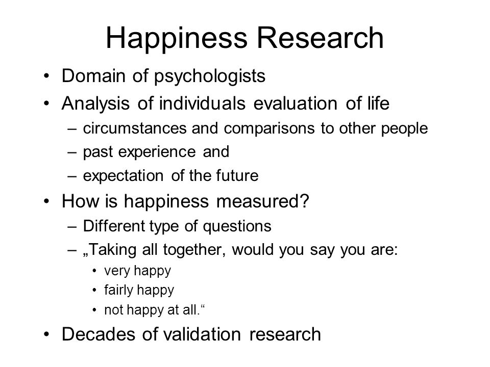 Happiness Research Domain of psychologists