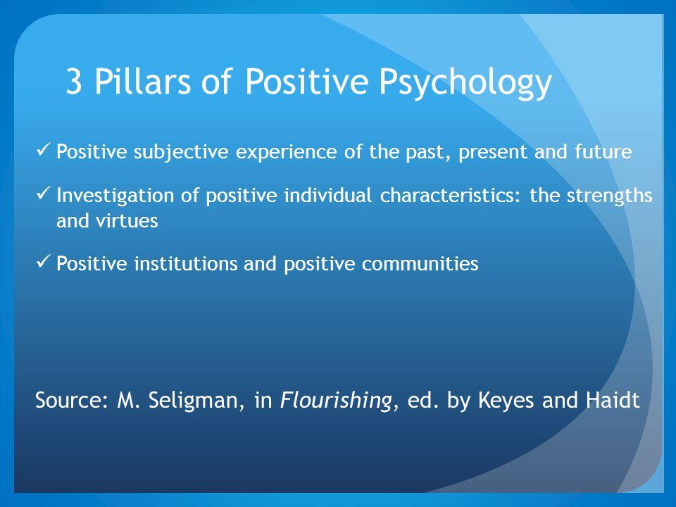 3 Pillars of Positive Psychology