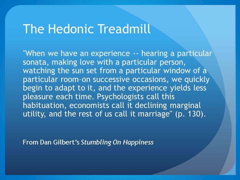 The Hedonic Treadmill