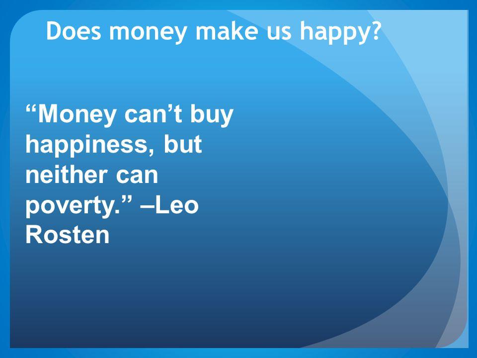 Does money make us happy