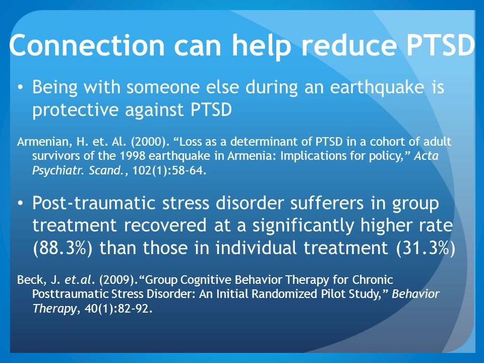 Connection can help reduce PTSD
