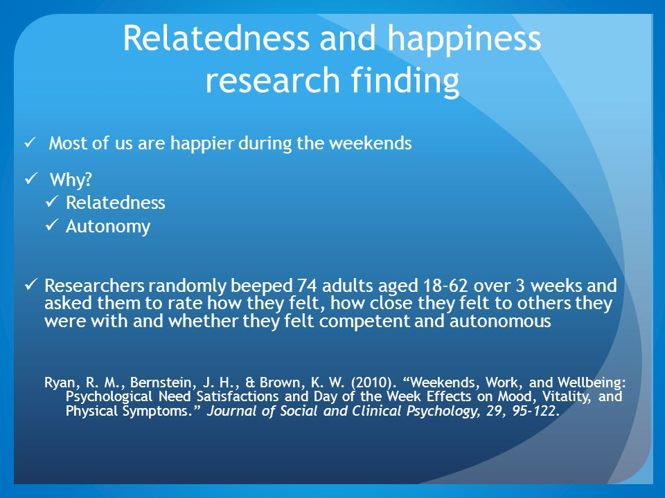 Relatedness and happiness research finding