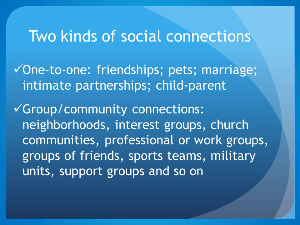 Two kinds of social connections