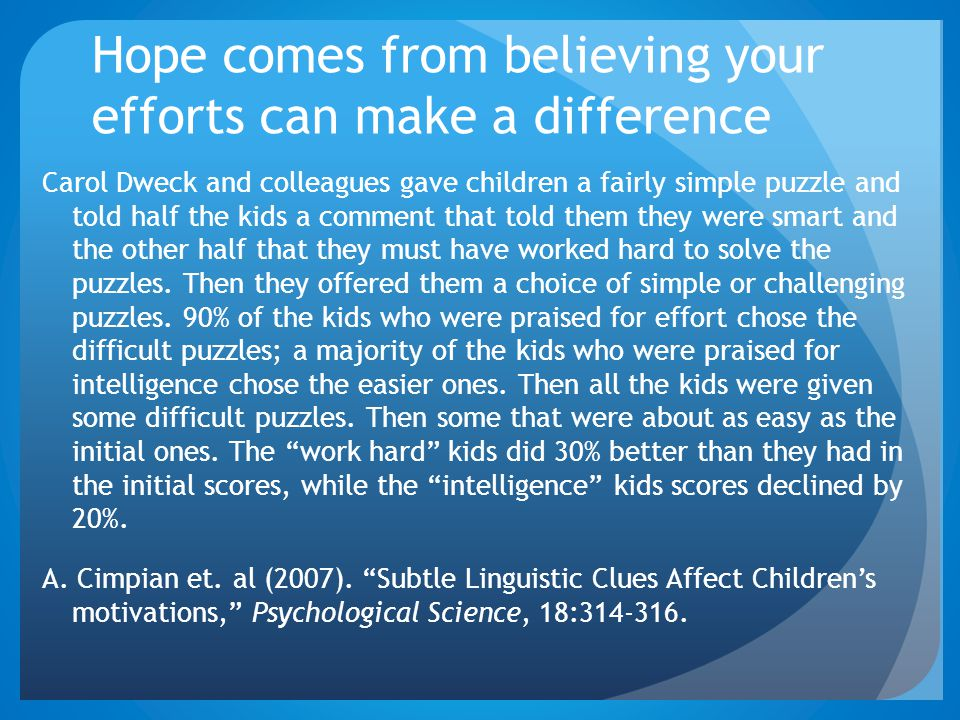 Hope comes from believing your efforts can make a difference