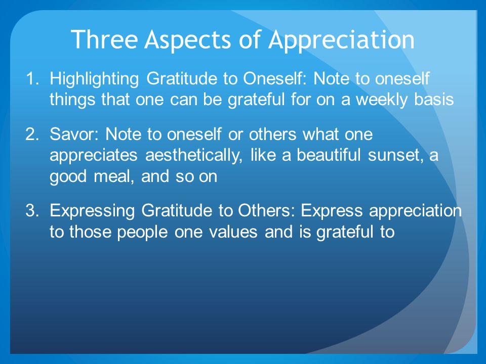 Three Aspects of Appreciation