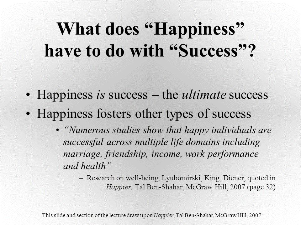 What does Happiness have to do with Success