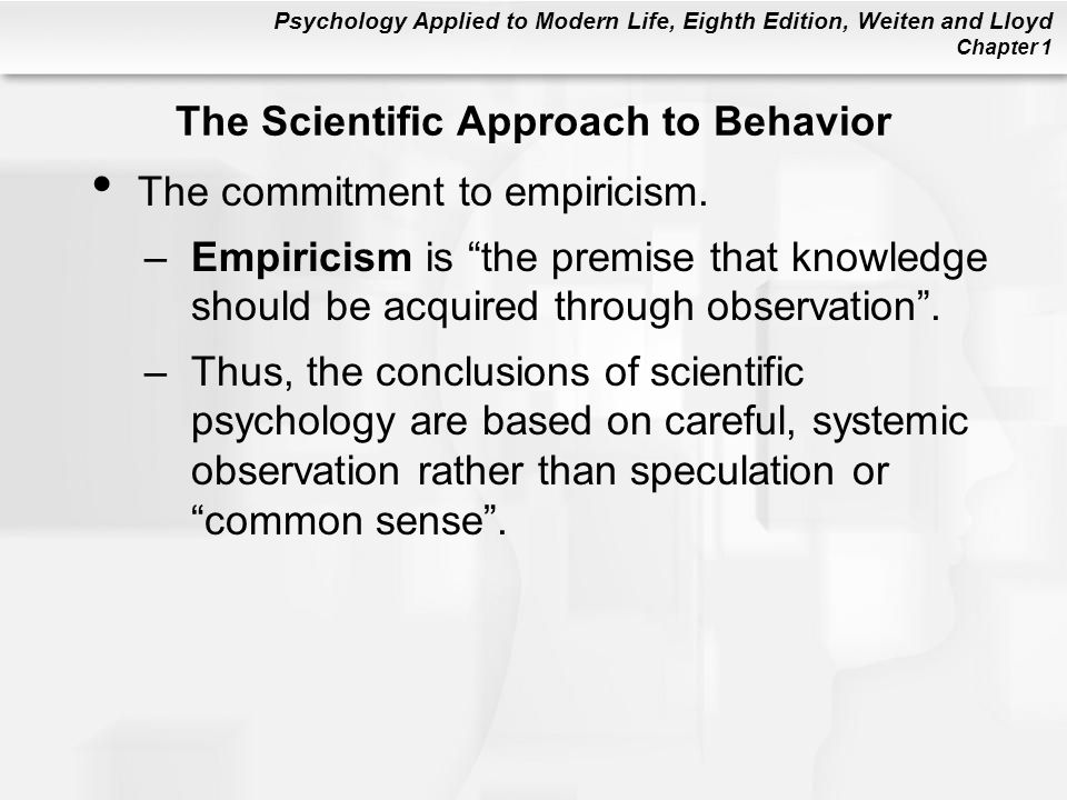 The Scientific Approach to Behavior